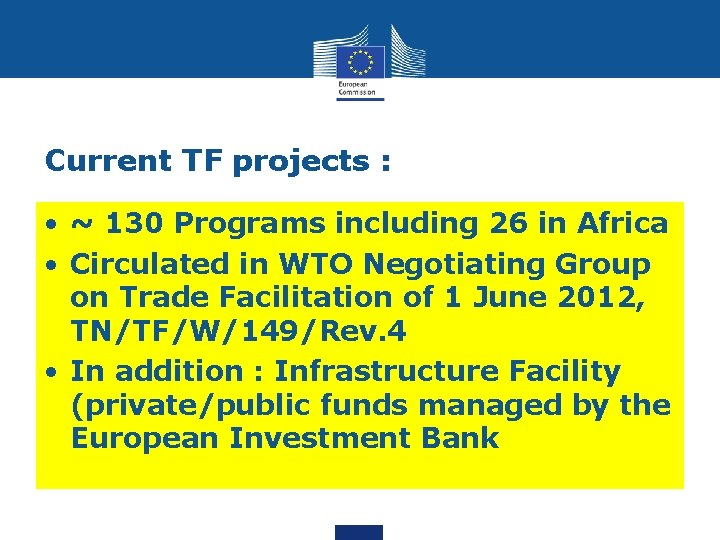 Current TF projects : • ~ 130 Programs including 26 in Africa • Circulated
