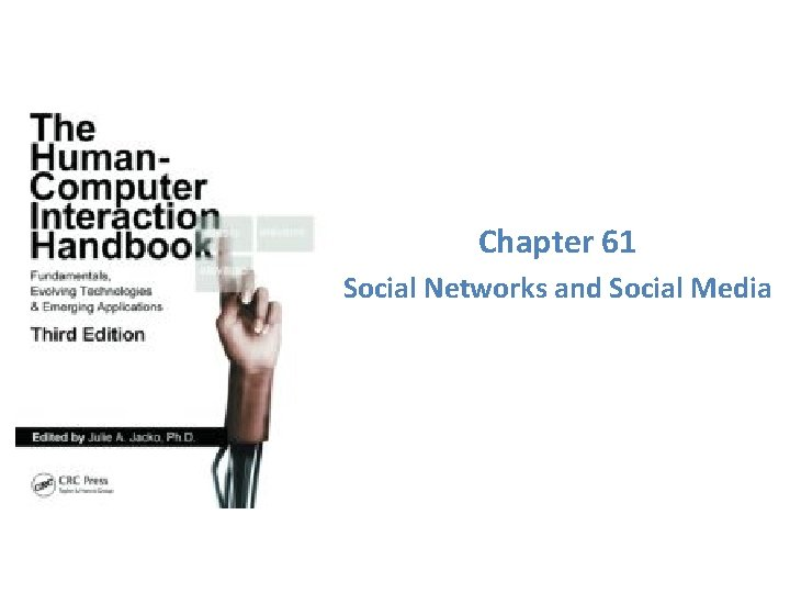 Chapter 61 Social Networks and Social Media