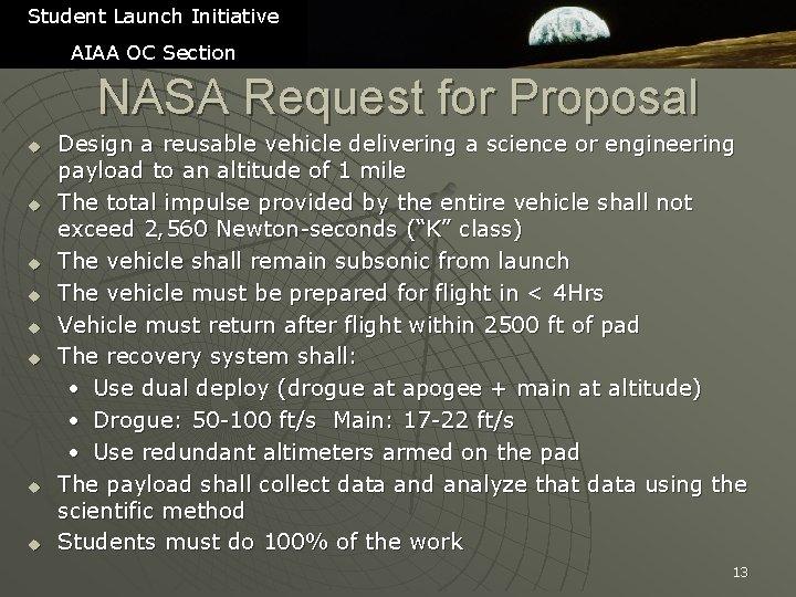 Student Launch Initiative AIAA OC Section NASA Request for Proposal u u u u