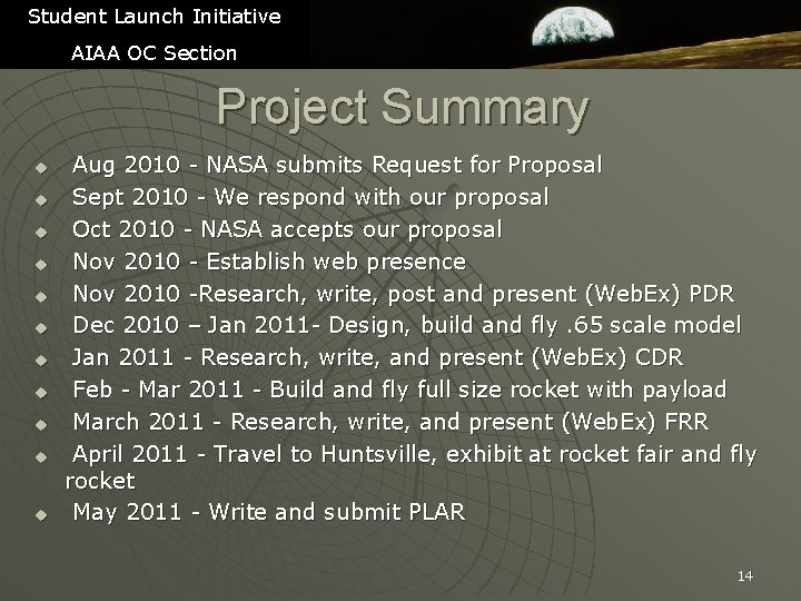 Student Launch Initiative AIAA OC Section Project Summary u u u Aug 2010 -