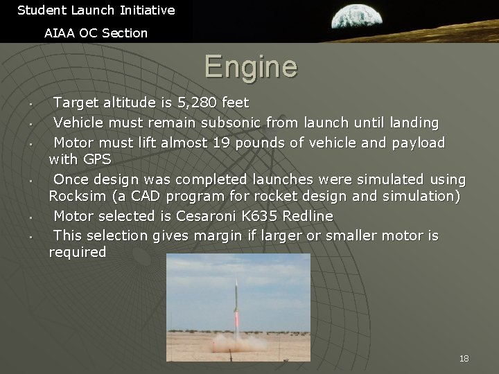 Student Launch Initiative AIAA OC Section Engine • • • Target altitude is 5,