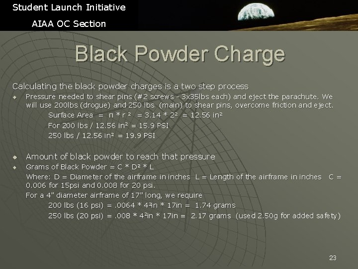 Student Launch Initiative AIAA OC Section Black Powder Charge Calculating the black powder charges