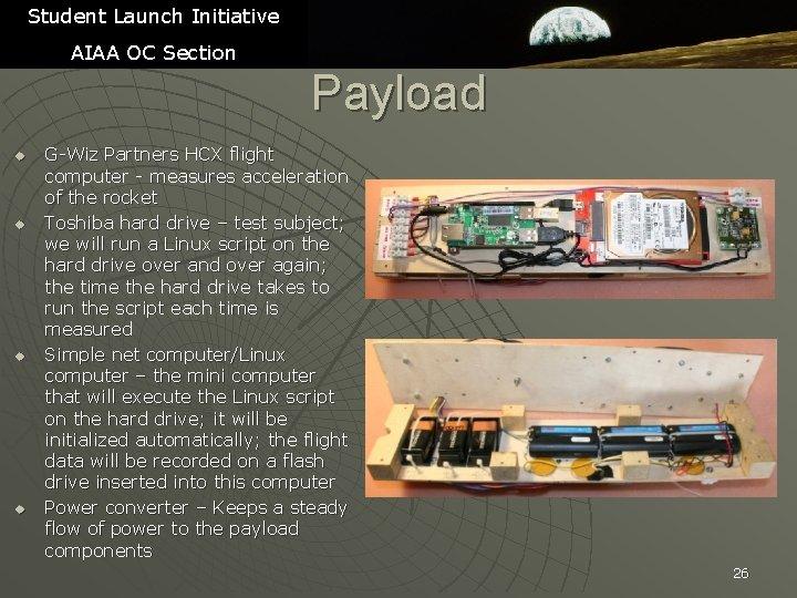 Student Launch Initiative AIAA OC Section Payload u u G-Wiz Partners HCX flight computer