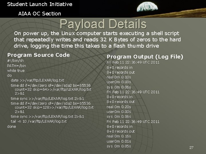 Student Launch Initiative AIAA OC Section Payload Details On power up, the Linux computer