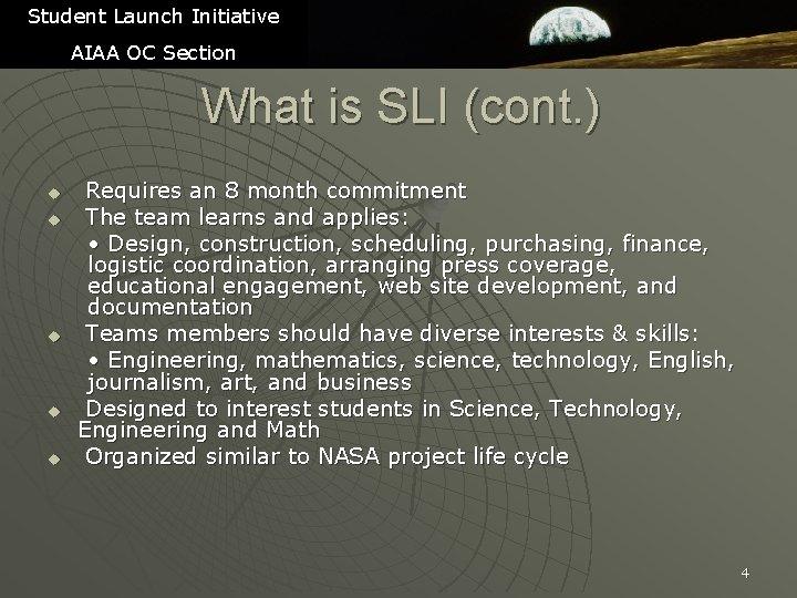 Student Launch Initiative AIAA OC Section What is SLI (cont. ) u u u