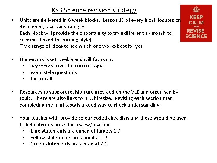 KS 3 Science revision strategy • Units are delivered in 6 week blocks. Lesson
