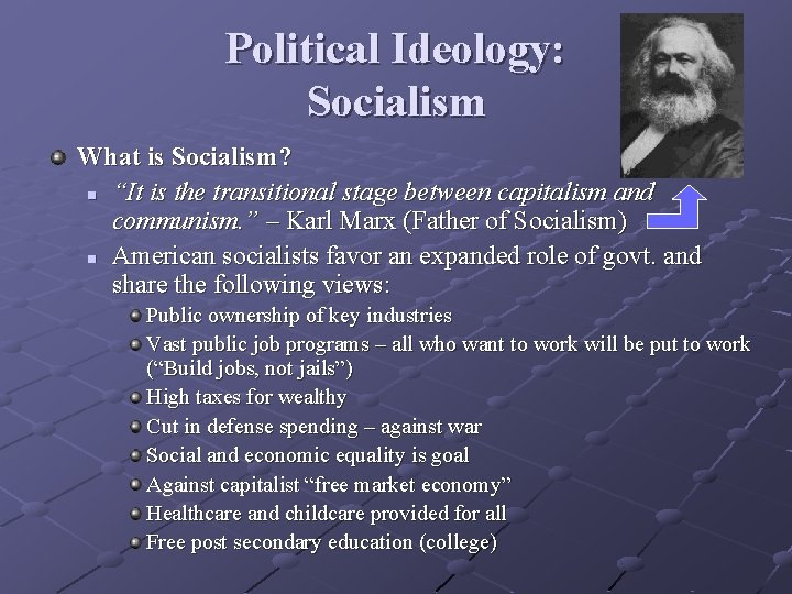 """Political Ideology: Socialism What is Socialism? n """"It is the transitional stage between capitalism"""