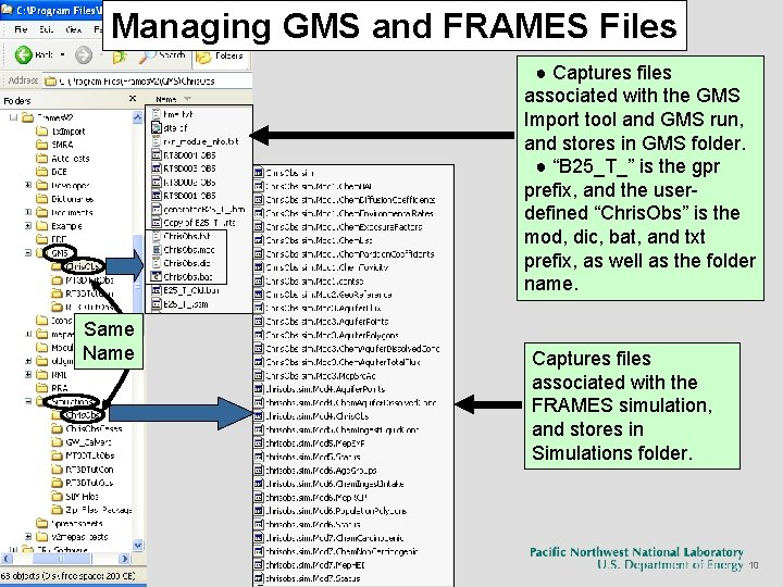 Managing GMS and FRAMES Files ● Captures files associated with the GMS Import tool
