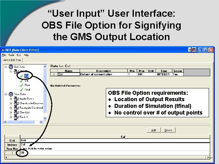 """""""User Input"""" User Interface: OBS File Option for Signifying the GMS Output Location OBS"""
