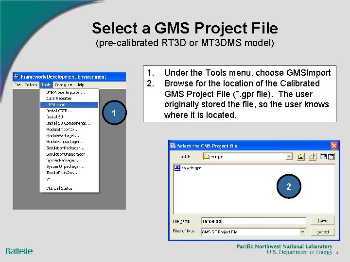 Select a GMS Project File (pre-calibrated RT 3 D or MT 3 DMS model)