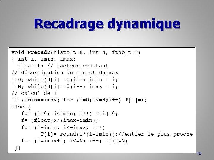 Recadrage dynamique 10
