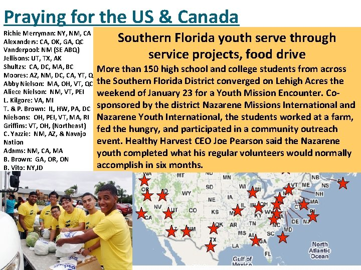 Praying for the US & Canada Southern Florida youth serve through service projects, food