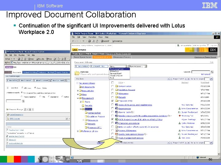 IBM Software Improved Document Collaboration § Continuation of the significant UI Improvements delivered with