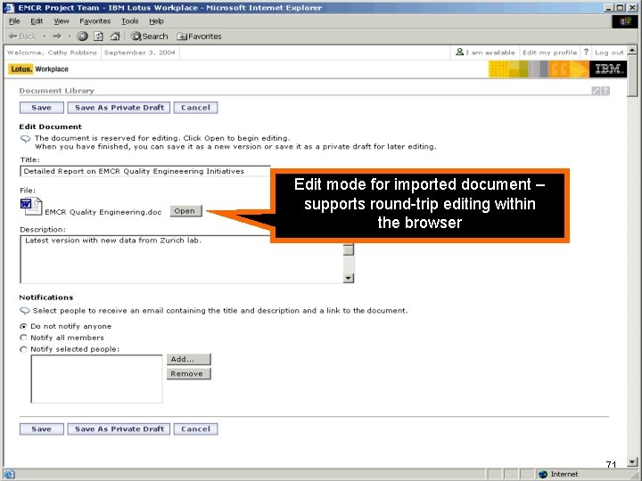 IBM Software Edit mode for imported document – supports round-trip editing within the browser