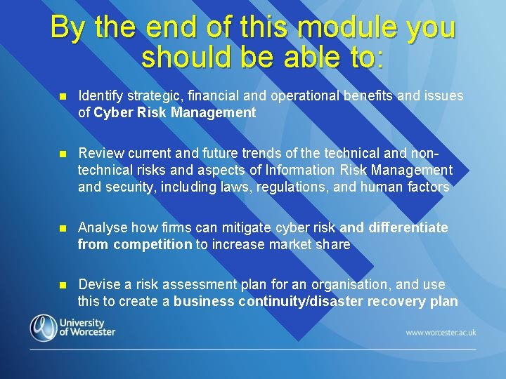 By the end of this module you should be able to: n Identify strategic,