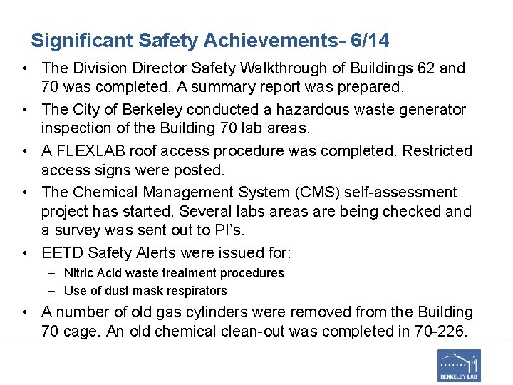 Significant Safety Achievements- 6/14 • The Division Director Safety Walkthrough of Buildings 62 and