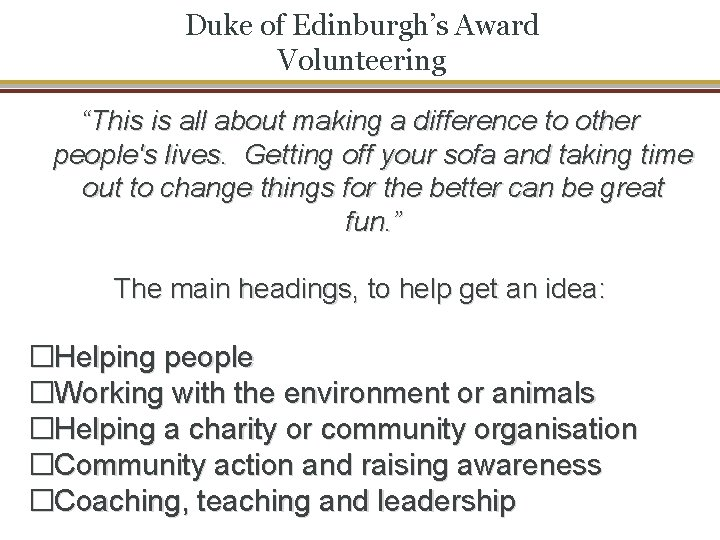 """Duke of Edinburgh's Award Volunteering """"This is all about making a difference to other"""