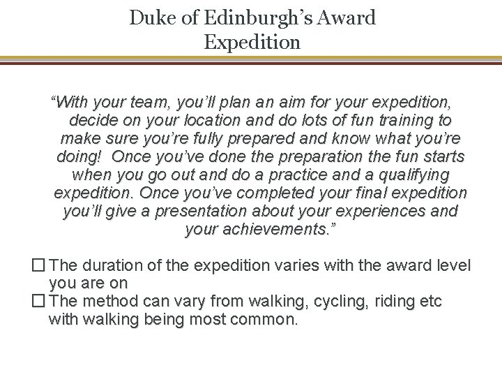 """Duke of Edinburgh's Award Expedition """"With your team, you'll plan an aim for your"""
