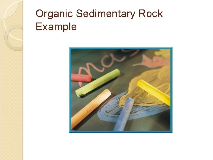 Organic Sedimentary Rock Example