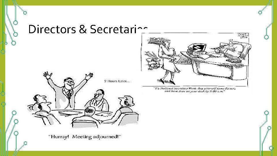 Directors & Secretaries