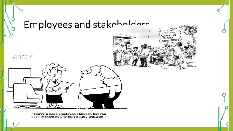 Employees and stakeholders