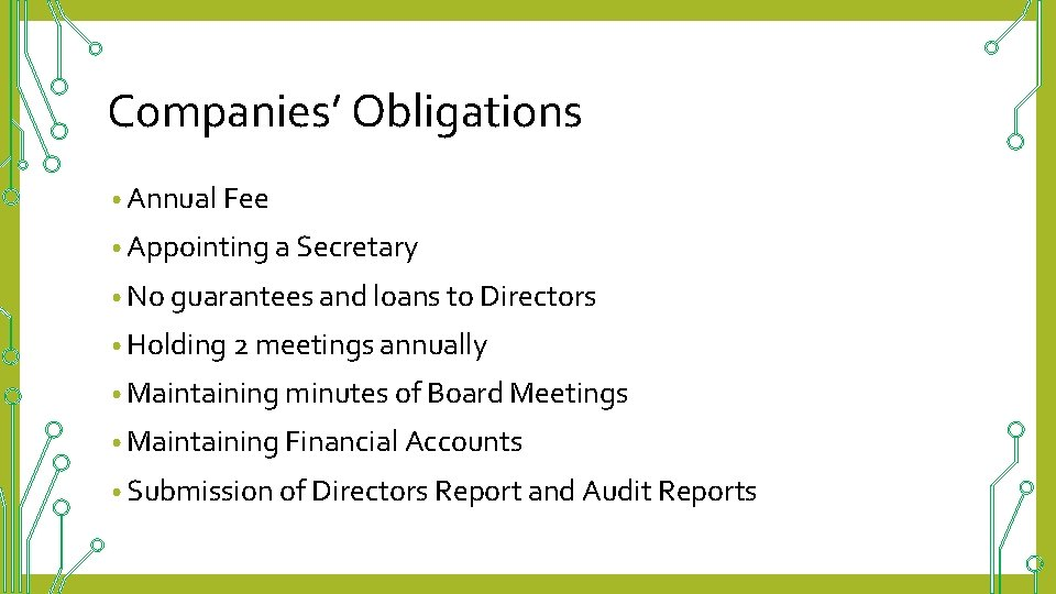 Companies' Obligations • Annual Fee • Appointing a Secretary • No guarantees and loans