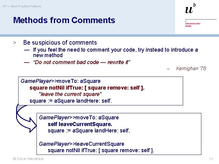 ST — Best Practice Patterns Methods from Comments > Be suspicious of comments —