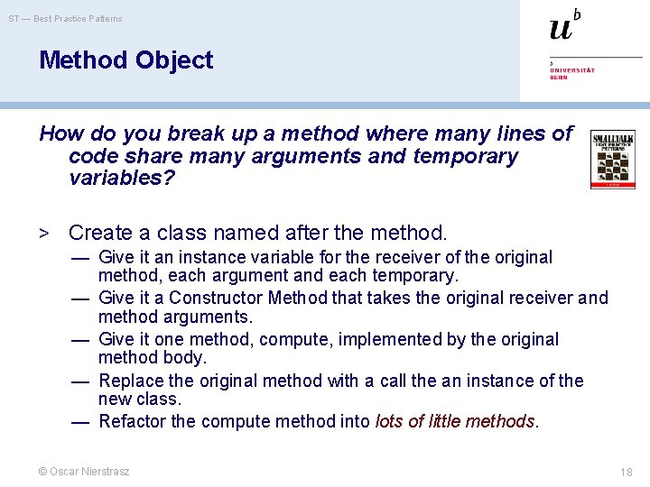 ST — Best Practice Patterns Method Object How do you break up a method