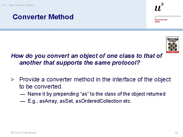 ST — Best Practice Patterns Converter Method How do you convert an object of