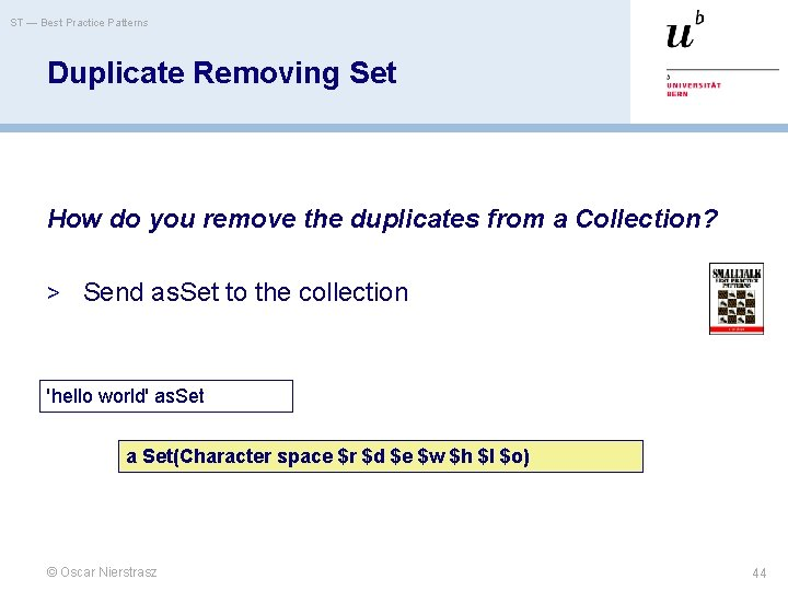 ST — Best Practice Patterns Duplicate Removing Set How do you remove the duplicates