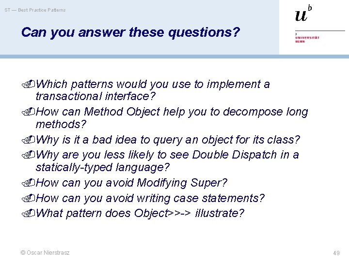 ST — Best Practice Patterns Can you answer these questions? Which patterns would you