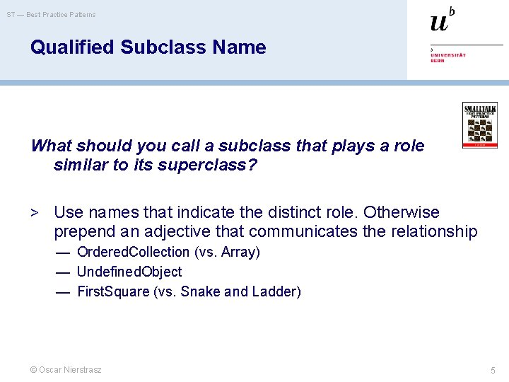 ST — Best Practice Patterns Qualified Subclass Name What should you call a subclass