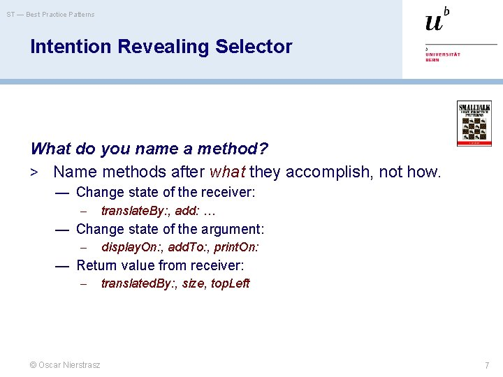 ST — Best Practice Patterns Intention Revealing Selector What do you name a method?