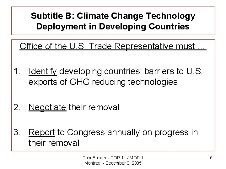 Subtitle B: Climate Change Technology Deployment in Developing Countries Office of the U. S.