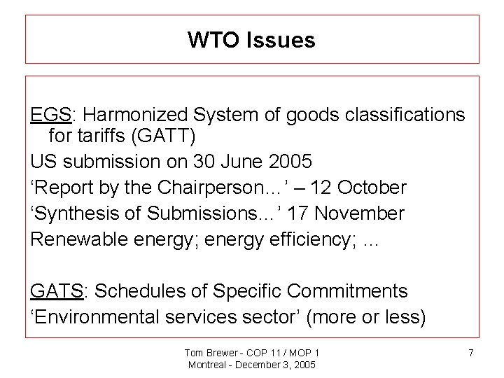 WTO Issues EGS: Harmonized System of goods classifications for tariffs (GATT) US submission on