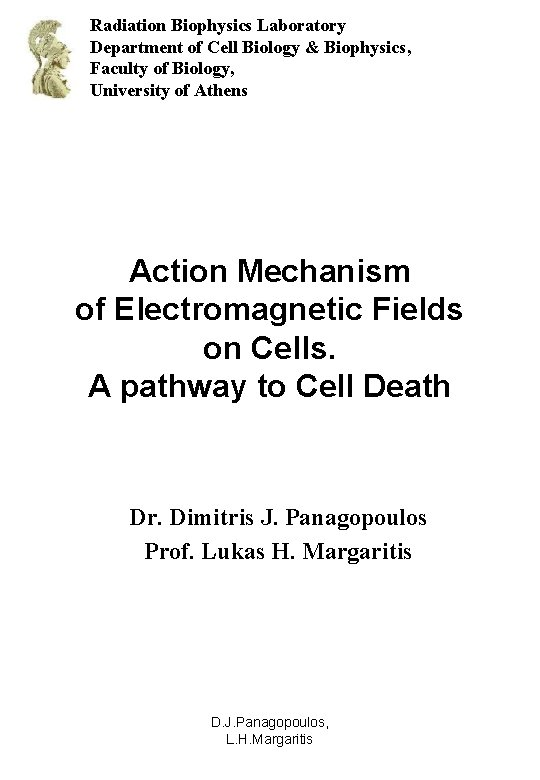 Radiation Biophysics Laboratory Department of Cell Biology & Biophysics, Faculty of Biology, University of