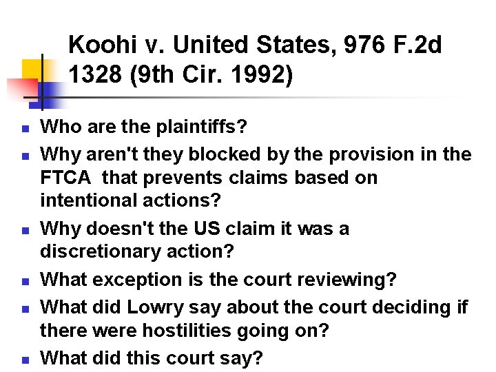 Koohi v. United States, 976 F. 2 d 1328 (9 th Cir. 1992) n