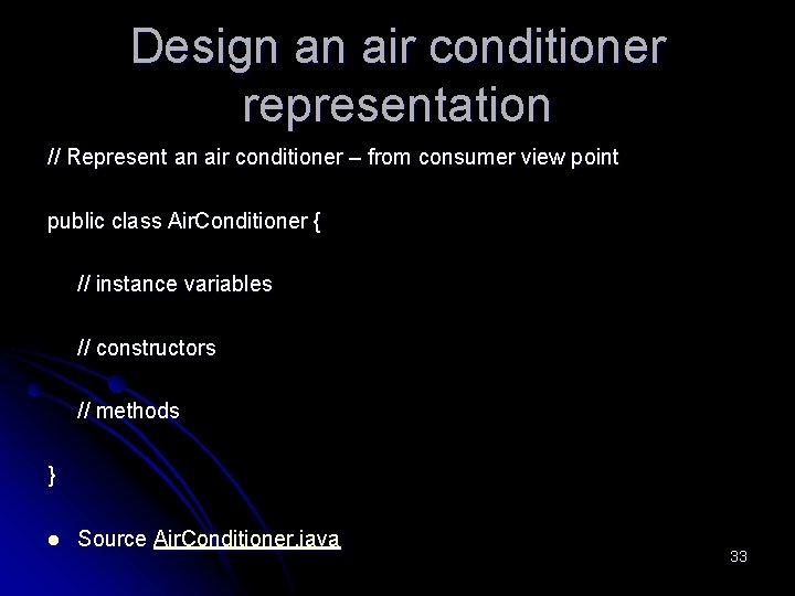 Design an air conditioner representation // Represent an air conditioner – from consumer view