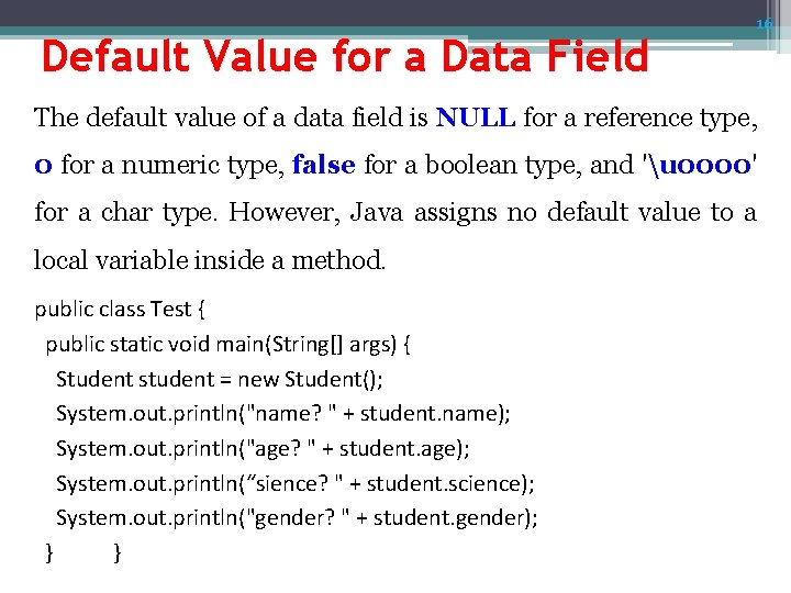 Default Value for a Data Field 16 The default value of a data field