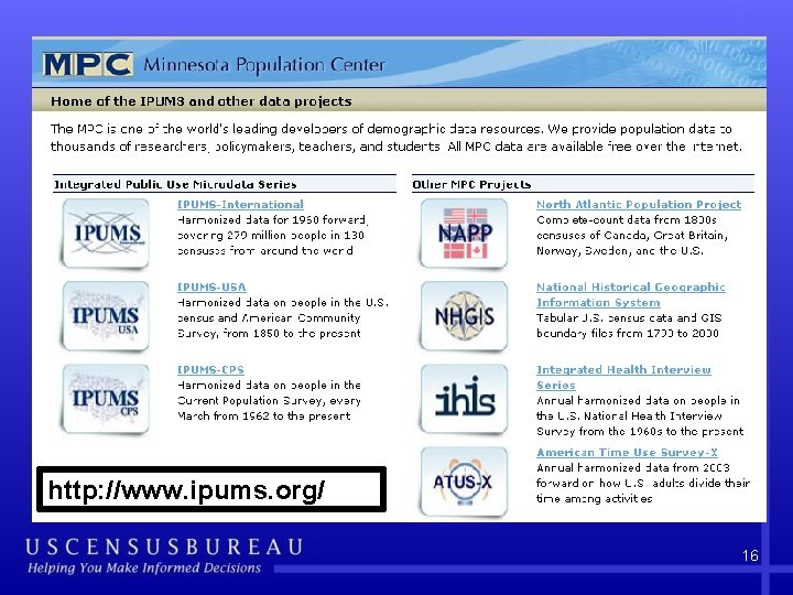 http: //www. ipums. org/ 16