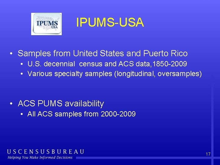 IPUMS-USA • Samples from United States and Puerto Rico • U. S. decennial census