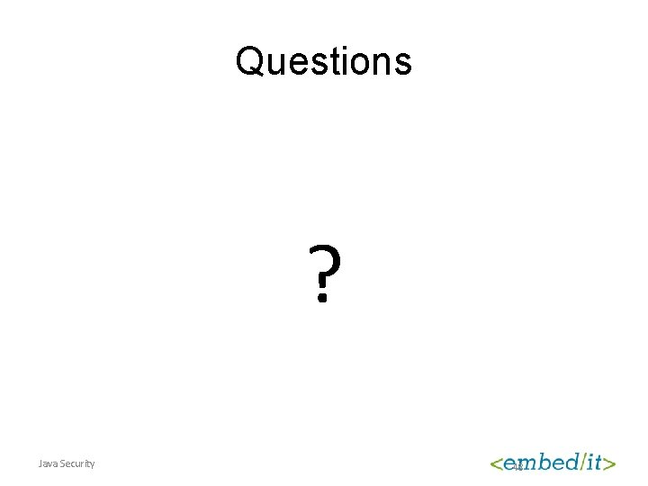 Questions ? Java Security 48