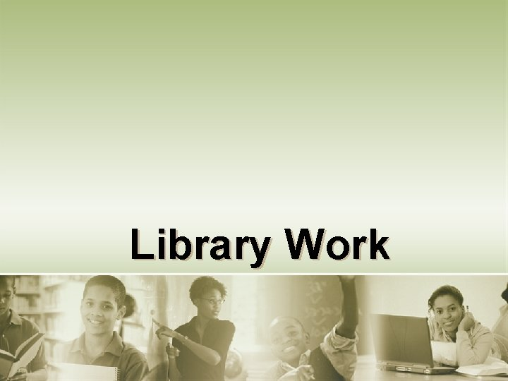 Library Work