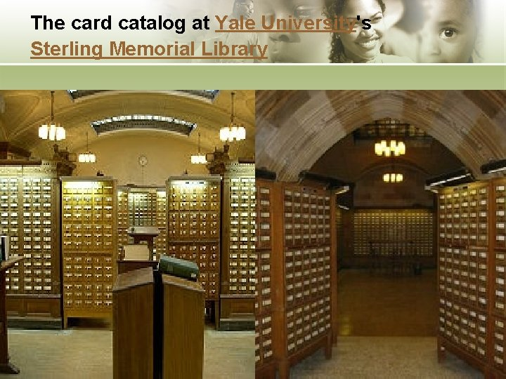 The card catalog at Yale University's Sterling Memorial Library