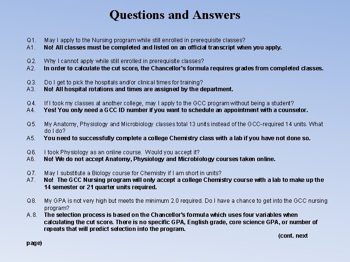 Questions and Answers Q 1. A 1. Q 2. A 2. May I apply