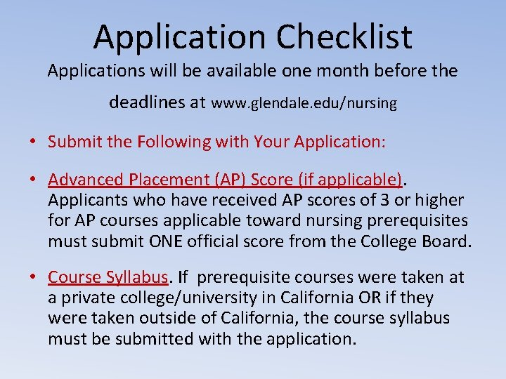 Application Checklist Applications will be available one month before the deadlines at www. glendale.