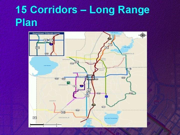 15 Corridors – Long Range Plan