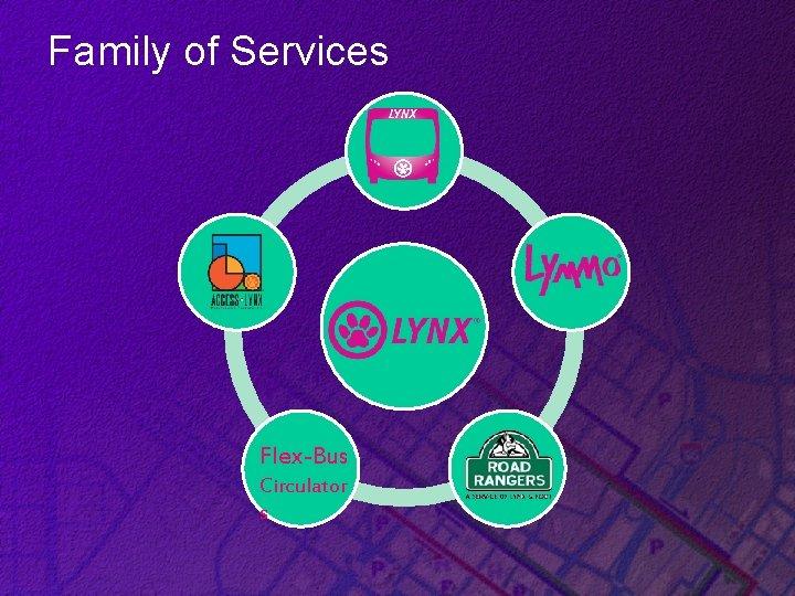 Family of Services Flex-Bus Circulator s