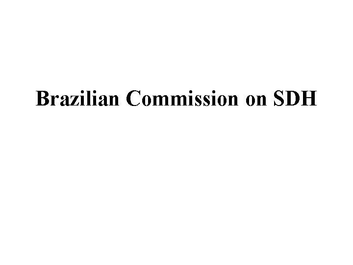 Brazilian Commission on SDH