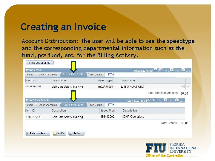 Creating an Invoice Account Distribution: The user will be able to see the speedtype